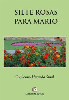 'Siete rosas para Mario', de Guillermo Hermida gana el Premio Tiflos 2015 de Novela