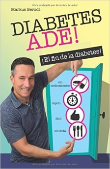 Libro DIABETES ADE ¡El fin de la diabetes!