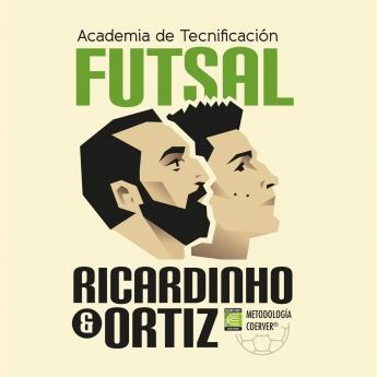Academia de Tecnificación Futsal Ricardinho y Ortiz