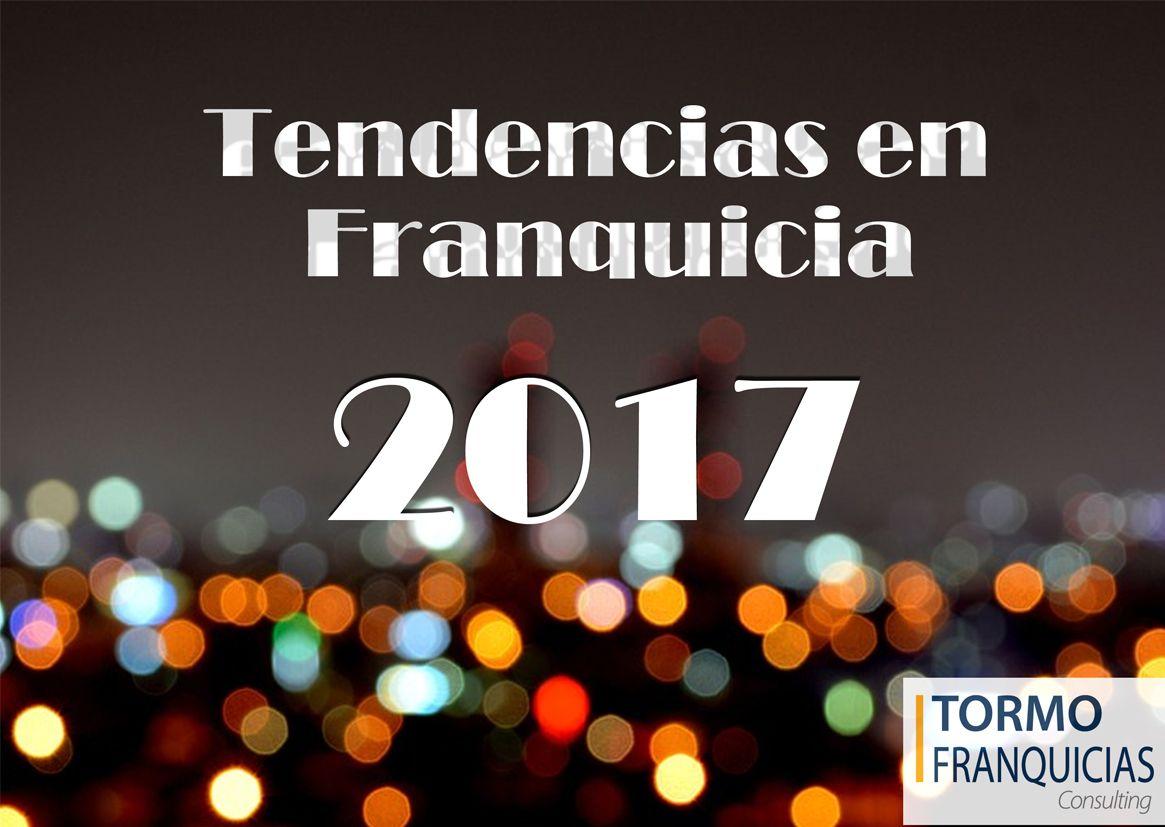 Nuevas tendencias de la franquicia en 2017