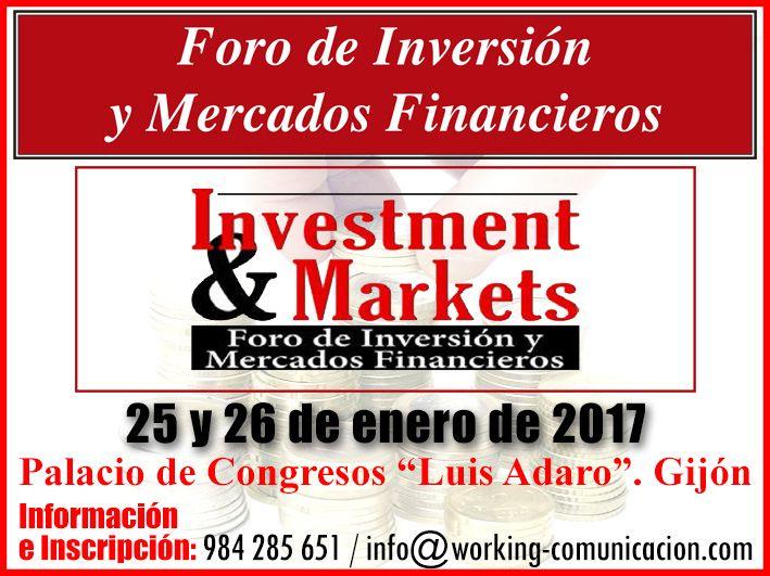Empresas: Gijón acoge la III Edición del Foro de Inversión y Mercados Financieros Investment&Markets   Autor del artículo: Finanzas.com