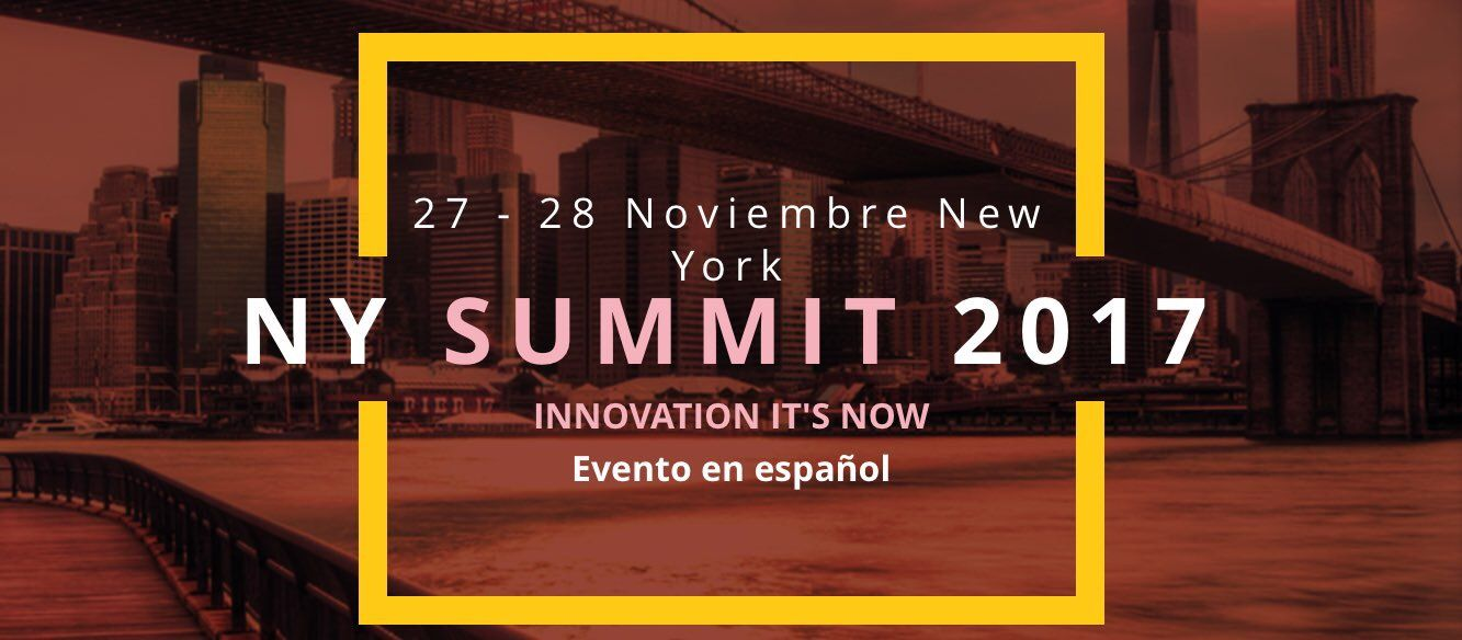 NEW YORK SUMMIT 2017: Evento de desarrollo personal y profesional en habla Hispana en New York