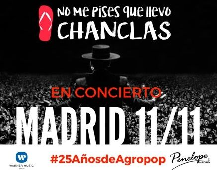 'No me pises que llevo chanclas', Fin de Gira en Madrid el 11 de noviembre