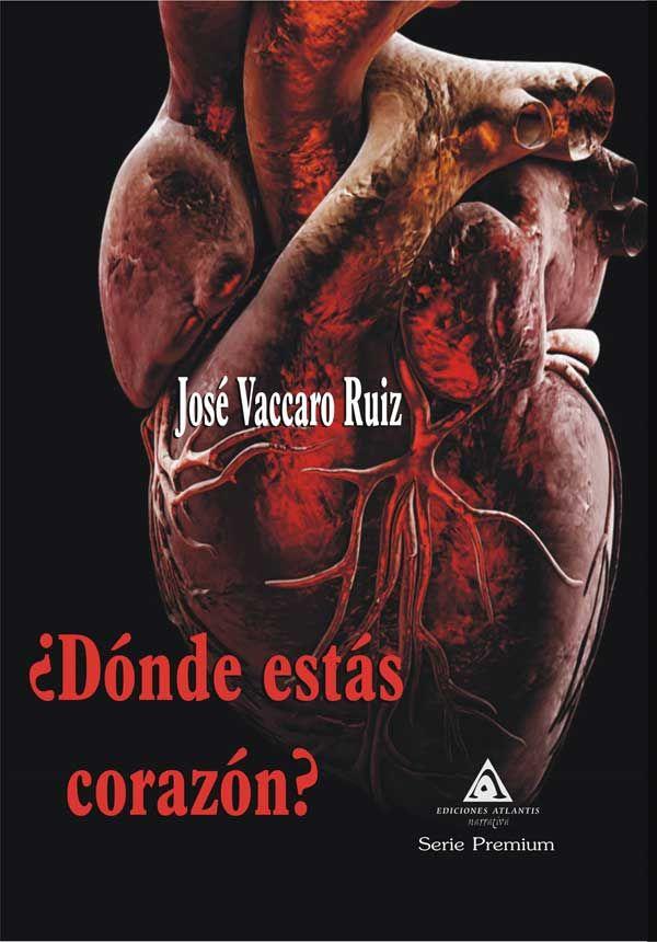 tráfico órganos dónde estás corazón novela josé vaccaro