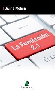 Fotografia Portada de La Fundación 2.1