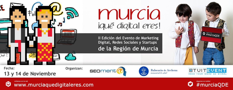 Foto de II Edición Murcia, ¡Qué Digital Eres! 2015