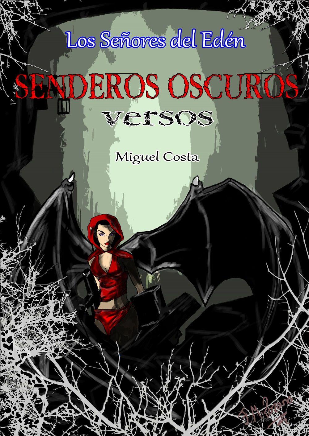 Foto de Senderos Oscuros 'Versos'