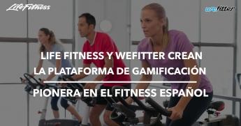 Life Fitness y WeFitter crean la primera plataforma de gamificación en el sector del fitness español