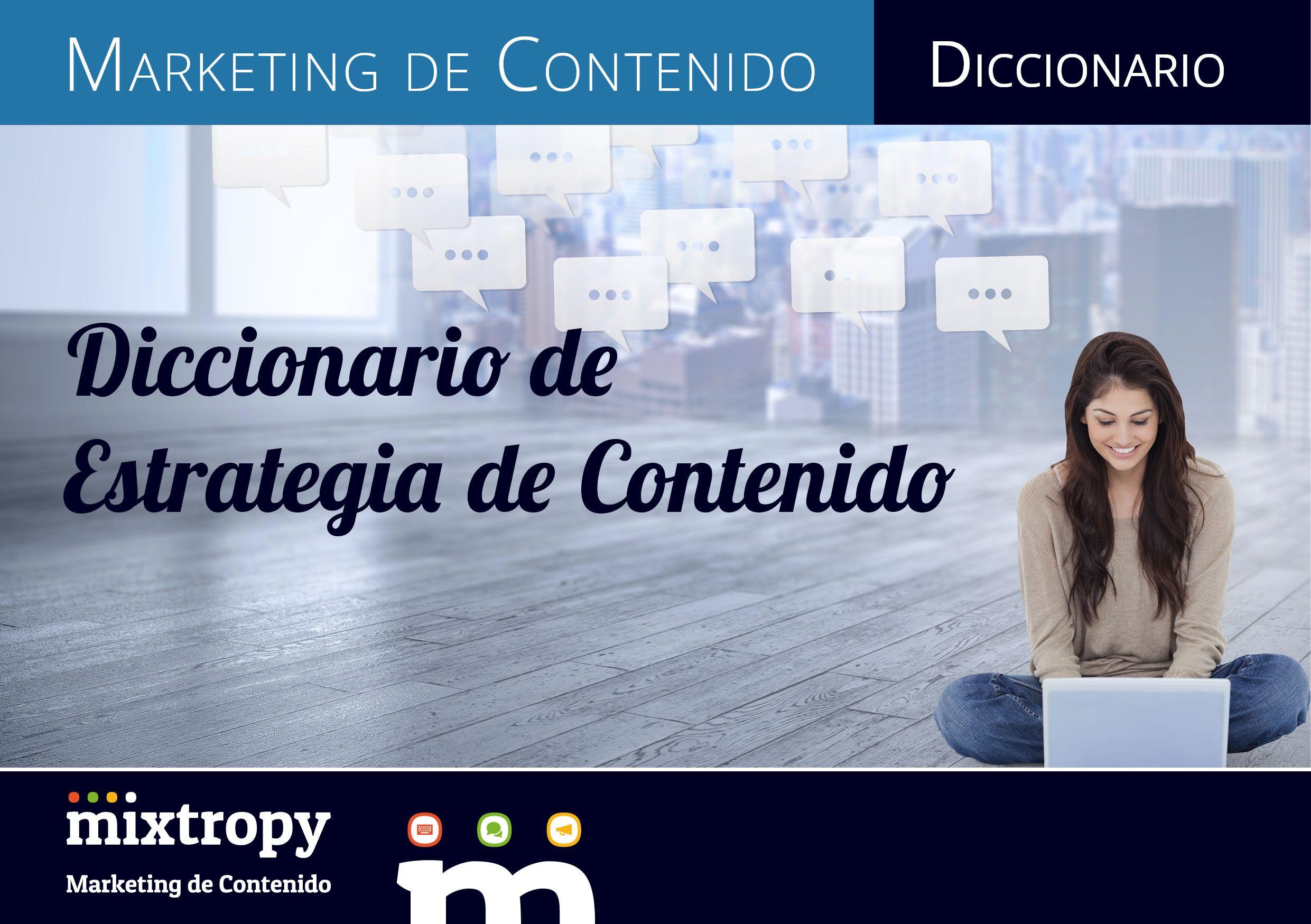 Foto de Diccionario de Estrategia de Contenido