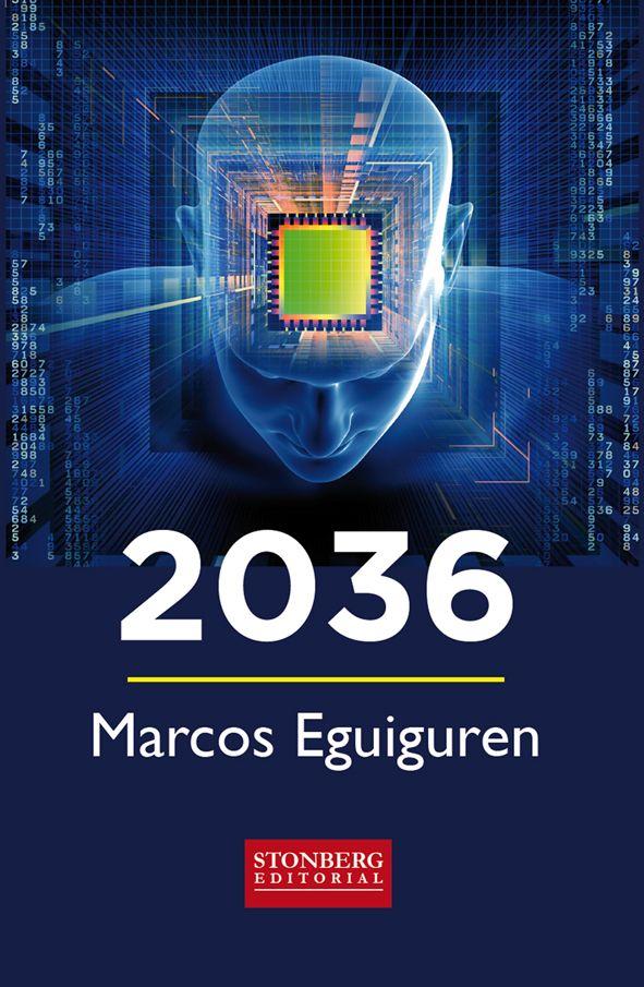 Foto de 2036 una novela de Marcos Eguiguren
