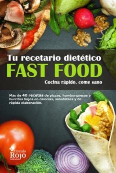 Tu recetario dietético fast food