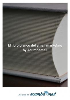 El libro blanco del email marketing de Acumbamail