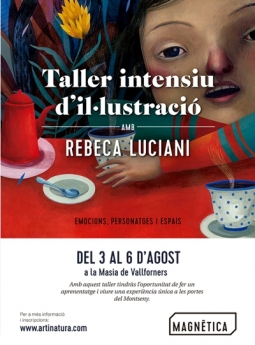 Taller de Ilustración con la reconocida artista Rebeca Luciani los días 3, 4, 5 y 6 de Agosto