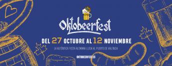 La OKTOBEERFEST 2017 llega al Puerto de Valencia