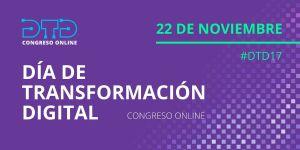 Día de Transformación Digital: Congreso online encabezado por representantes empresariales