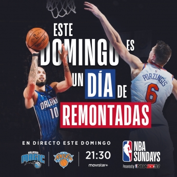 New York Knicks vs Orlando Magic, espectacular #NBASundays en Movistar+