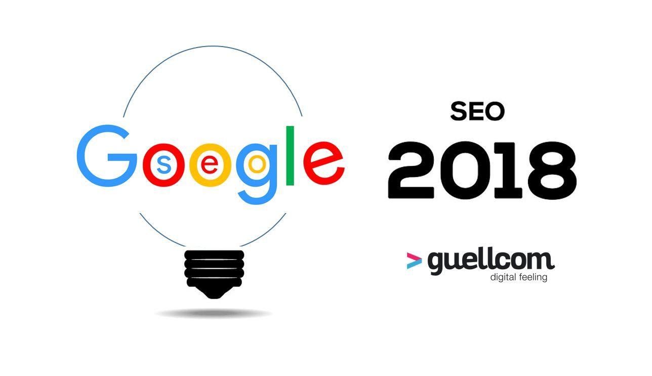 La agencia Guellcom explica las novedades del posicionamiento web para 2018