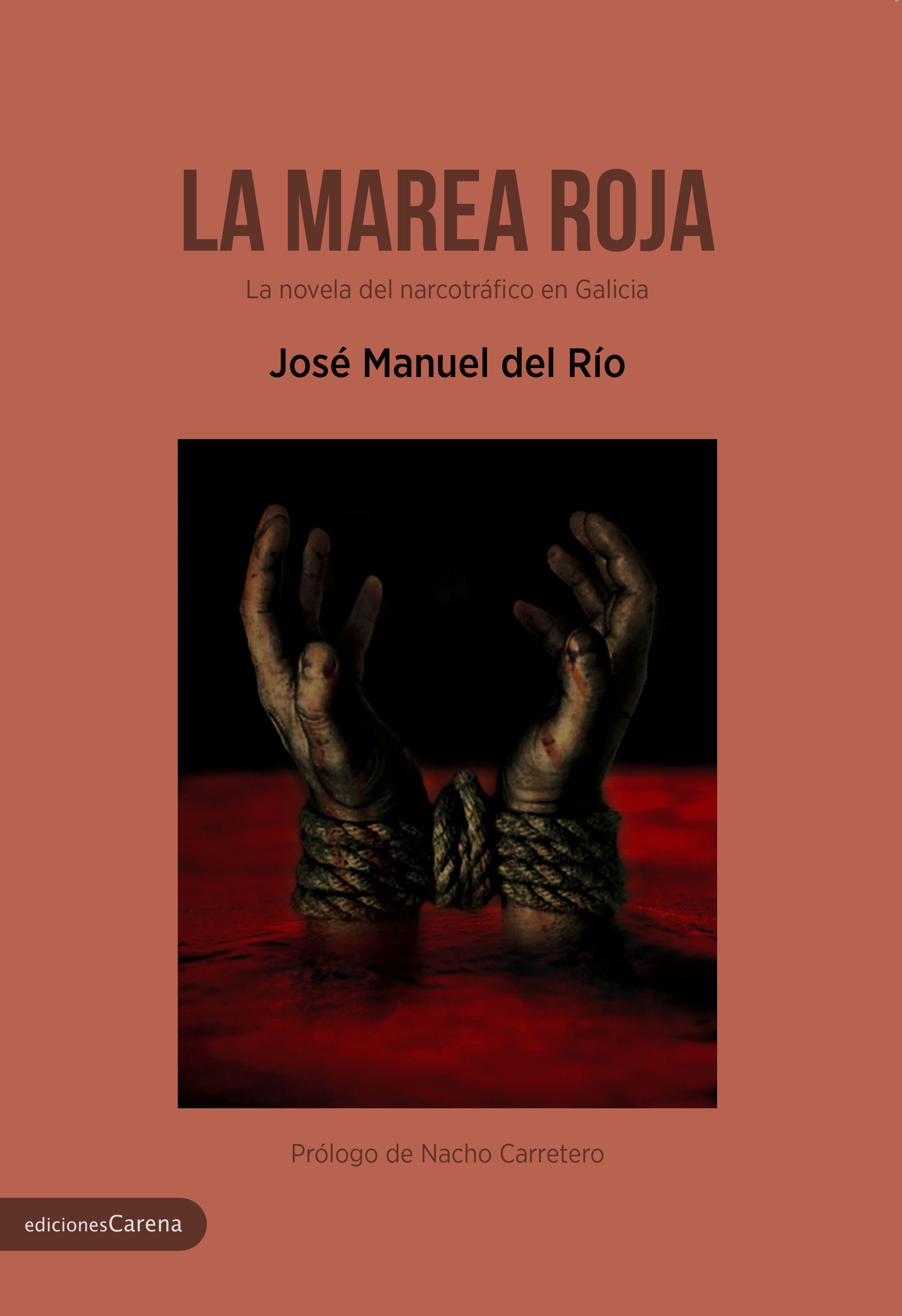 Foto de 'La marea roja', de José Manuel del Río. Ediciones Carena