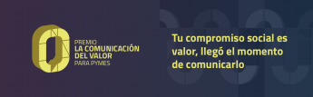 Fallada la segunda edición del Premio La Comunicación del Valor para PYMES