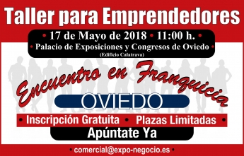 VI Encuentro en Franquicia: Taller para Emprendedores en Oviedo