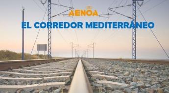 El Corredor Mediterráneo cambiará las comunicaciones en España
