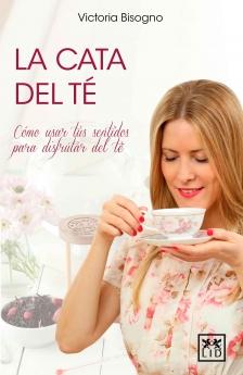 Victoria Bisogno, presidenta de El Club del Té, publica su tercer libro 'La Cata del Té'