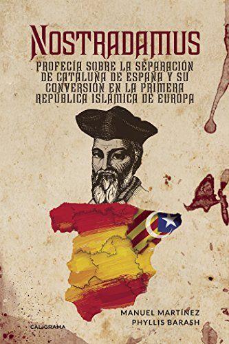 Foto de Nostradamus: profecía sobre la separación de Cataluña de