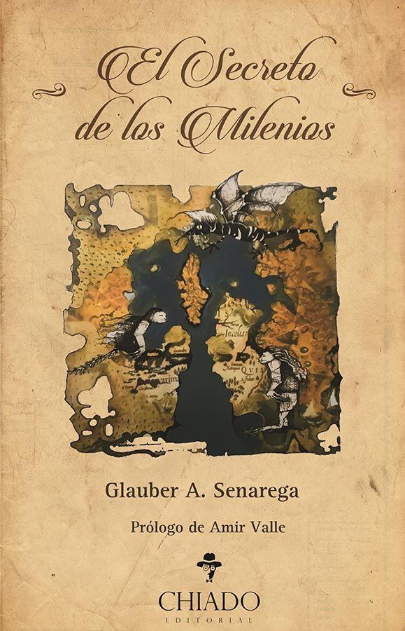 Glauber A. Senarega debuta con 'El secreto de los milenios'