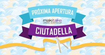 Makitake Ciutadella abre sus puertas el próximo 25 de julio con la mejor comida japonesa en Menorca