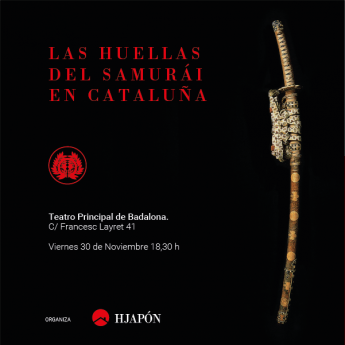 HJAPÓN presenta el evento 'Las Huellas del Samurái en Cataluña'