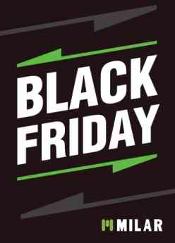 El Black Friday llega a todos los puntos de venta de MILAR