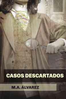 María Auxiliadora Álvarez publica 'Casos descartados' para todos aquellos amantes del género detectivesco