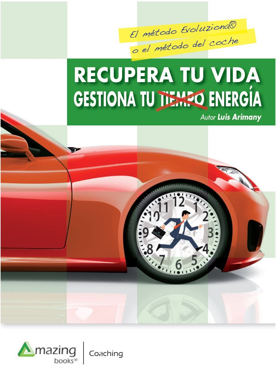 Fotografia libro-recupera-tu-vida-gestiona-tu-tiempo-y-energia