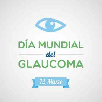12M. Día Mundial de Glaucoma