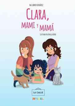 Portada del cuento 'Clara, mami y mamá'