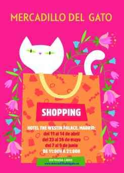 El mercadillo del gato vuelve esta primavera al Hotel Palace para llenarlo de moda, color y tendencias