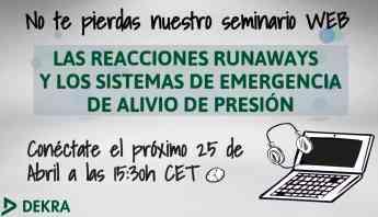 Seminario gratuito DEKRA las reacciones runaways y los sistemas de emergencia de alivio de presión