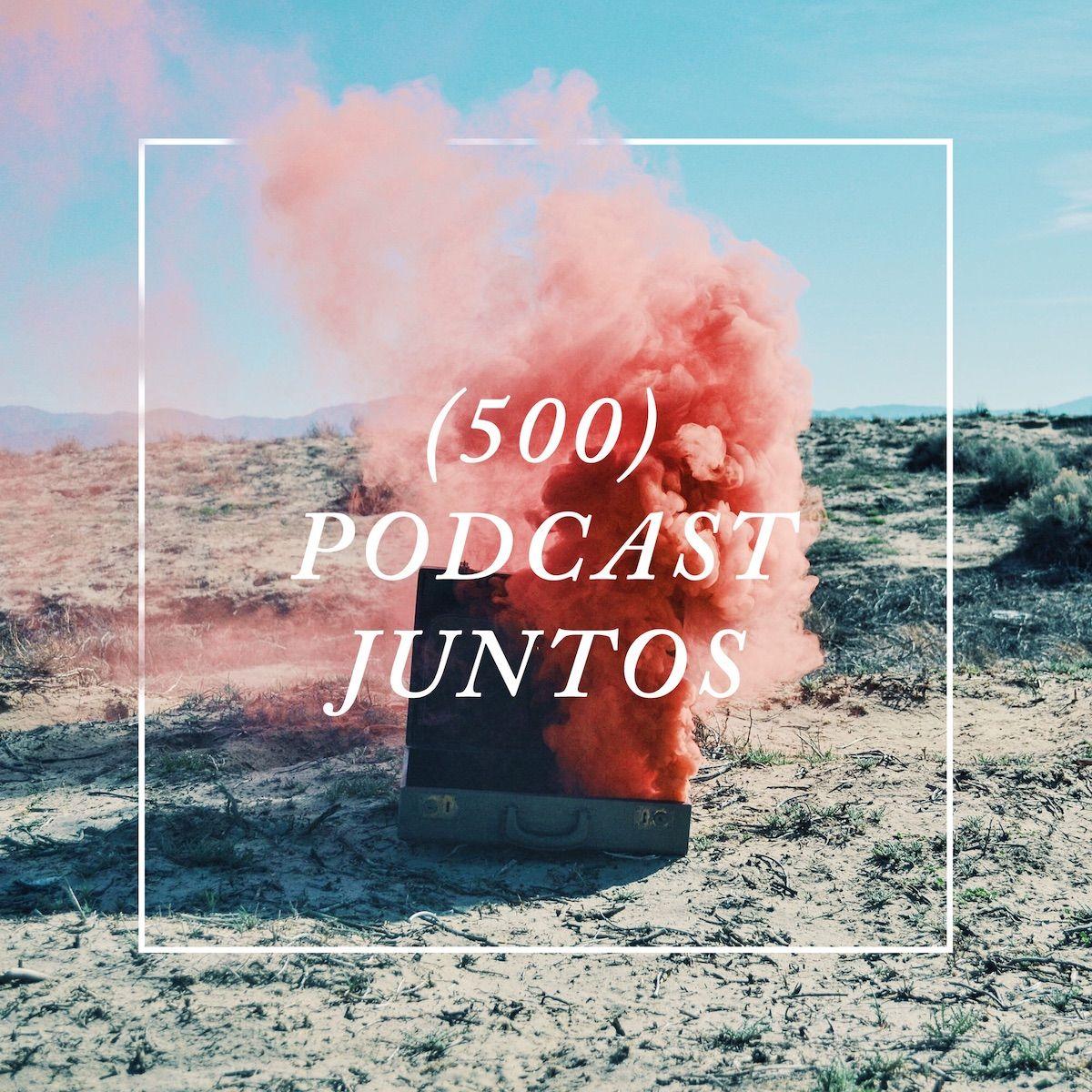 Foto de 500 Podcast Juntos