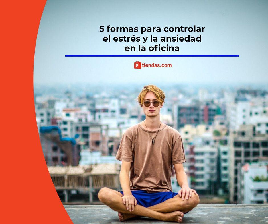 Foto de 5 formas para controlar el estrés y la ansiedad en la oficina