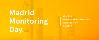Madrid Monitoring Day #MMD19, evento de referencia en soluciones de monitorización de señales