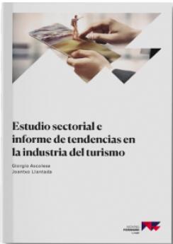 Estudio sectorial e informe de tendencias en la Industria del Turismo