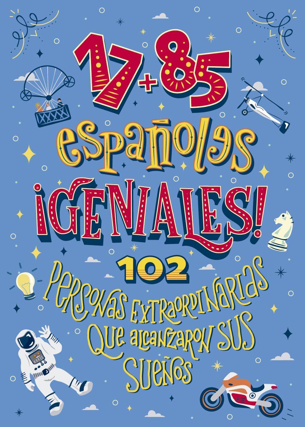 Foto de 17+85 españoles geniales: 102 personas extraordinarias que
