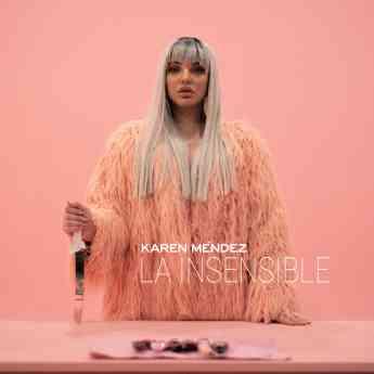 La Insensible - Karen Méndez Carátula