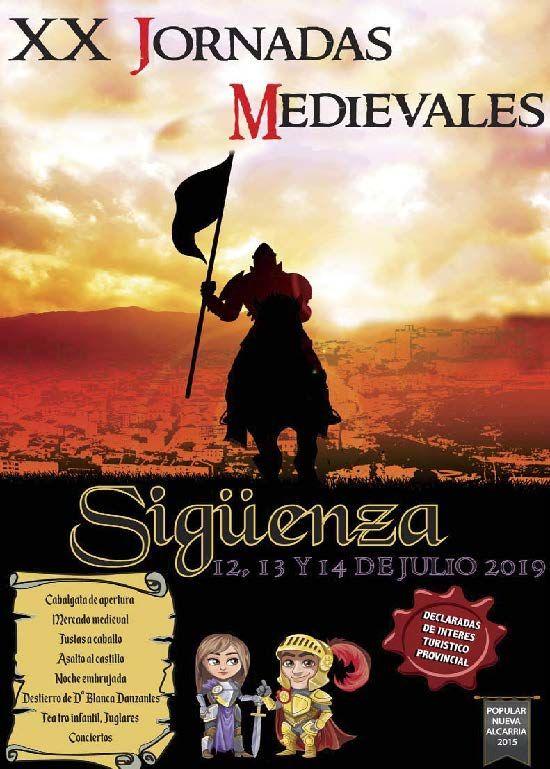 Las Jornadas Medievales de Sigüenza llegan este año a su XX Edición,