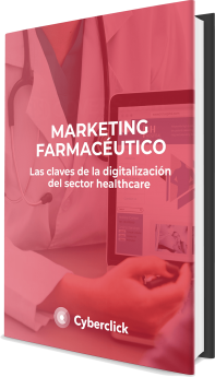 Marketing farmacéutico: las claves de la digitalización del sector healthcare