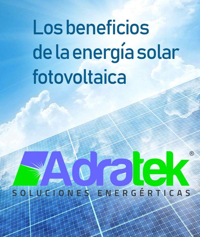Los beneficios de la energía solar fotovoltaica