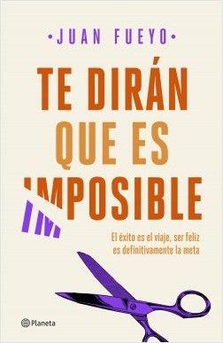 alt - https://static.comunicae.com/photos/notas/1206637/1563883649_portadate_diran_que_es_imposible_juan_fueyo_201902281352.jpg