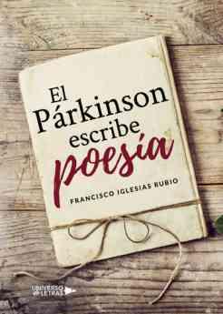 El Párkinson escribe poesía