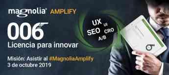 Magnolia Amplify: 006 Licencia para innovar