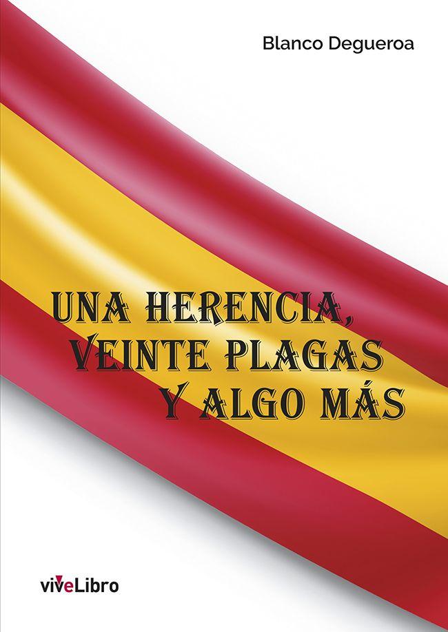 """Foto de """"Una herencia, veinte plagas y algo más"""""""